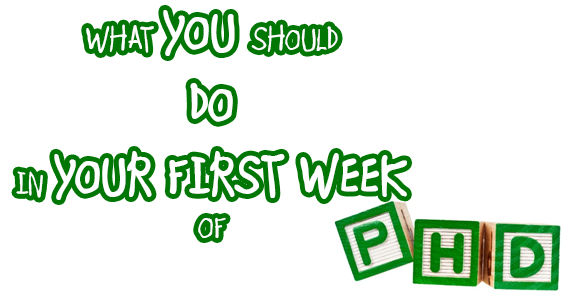 What-You-Should-Do-In-Your-First-Week-Of-PhD-UK-Dissertation-Writers
