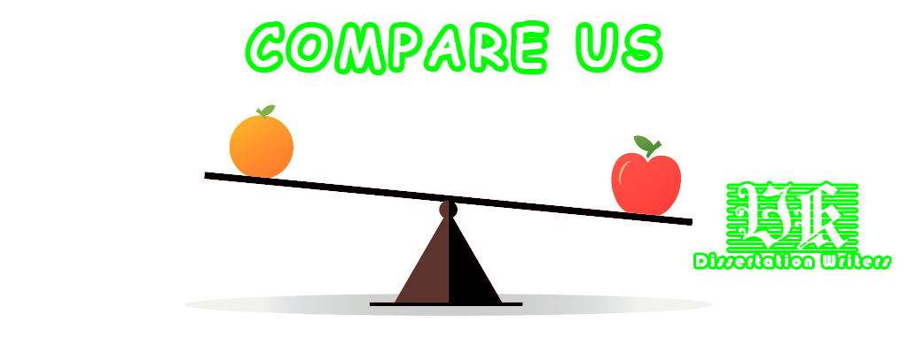 Compare us with the competitors- UK Dissertation Writers